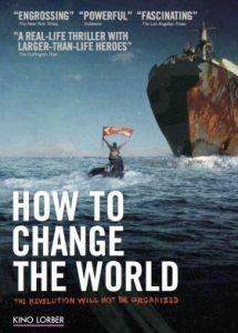 """4. Sommerfilm im Wandelgarten """"How  to change the world"""" 06.09.2019 um 20.00 Uhr"""